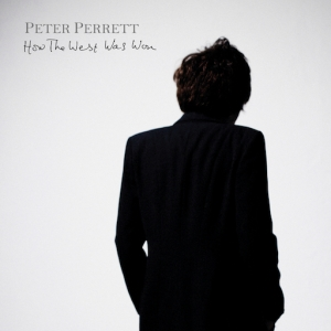 Peter Perrett - How The West Was Won (CD)