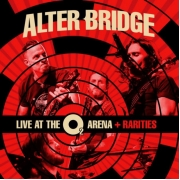 Alter Bridge - Live At The O2 Arena + Rarities (Digi 3CD)