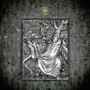 Paradise Lost - Faith Divides Us - Death Unites Us (LP+CD)