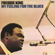 Freddie King - My Feeling For The Blues (LP)