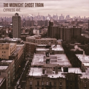 The Midnight Ghost Train - Cypress Ave. (Digi CD)