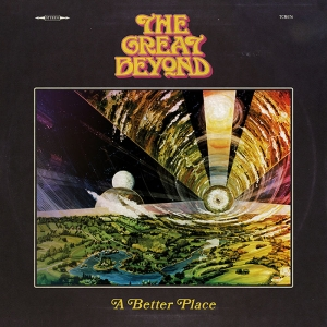 The Great Beyond - A Better Place (CD)