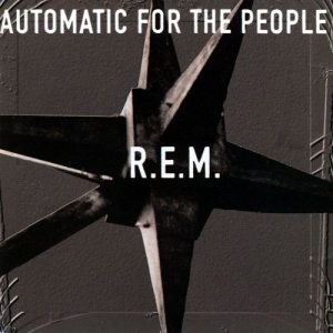 R.E.M. - Automatic For The People: 25th Anniversary (LP)