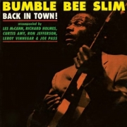 Bumble Bee Slim – Back In Town (LP)