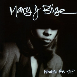 Mary J. Blige - What's The 411? (2LP)