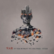Vuur - In This Moment We Are Free - Cities (2LP+CD)