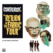 Corduroy - Return Of The Fabric Four (2LP)
