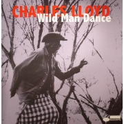 Charles Lloyd ‎- Wild Man Dance (2LP)