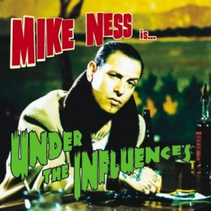 Mike Ness - Under The Influences (LP)