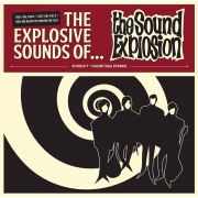 The Sound Explosion - The Explosive Sounds Of ... (LP)