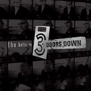 3 Doors Down - The Better Life (2LP)