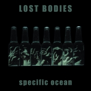 Lost Bodies - Specific Ocean (2LP)