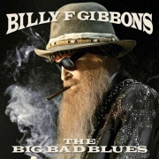 Billy F Gibbons - The Big Bad Blues (Coloured LP)