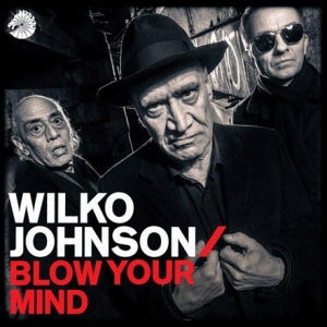 Wilko Johnson - Blow Your Mind (LP)