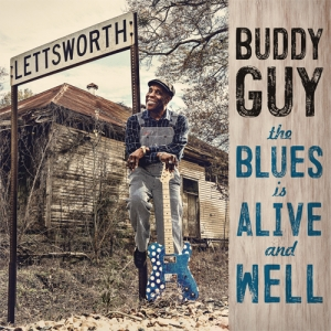 Buddy Guy - The Blues Is Alive And Well (2LP)