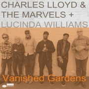 Charles Lloyd & The Marvels + Lucinda Williams - Vanished Gardens (2LP)