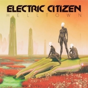 Electric Citizen - Helltown (CD)