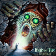 High on Fire - Electric Messiah (CD)