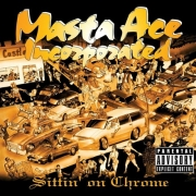 Masta Ace Incorporated - Sittin on Chrome (2LP)