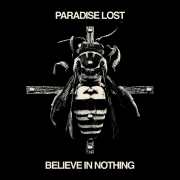 Paradise Lost - Believe In Nothing: Remixed & Remastered (Digi CD)