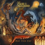 The Quill - Born From Fire (CD)