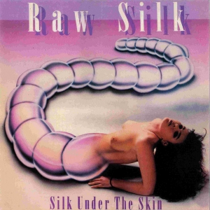 Raw Silk - Silk Under The Skin (LP)