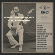 C.W. Stoneking - Gon' Boogaloo (LP)