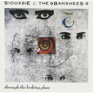 Siouxsie And The Banshees - Through The Looking Glass (LP)