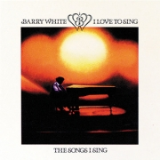 Barry White - I Love To Sing The Songs I Sing (LP)