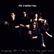 The Cranberries - Everybody Else Is Doing It, So Why Can't We? (2CD)