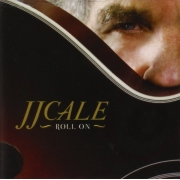 J.J. Cale - Roll On (CD)