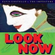 Elvis Costello & The Imposters - Look Now (LP)