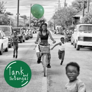 Tank And The Bangas - Green Balloon (CD)