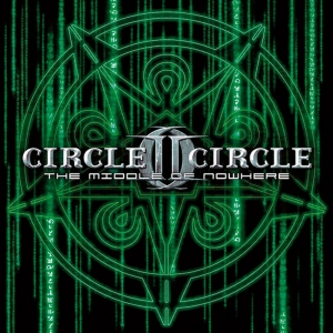 Circle II Circle - The Middle Of Nowhere (Limited Digibook CD)