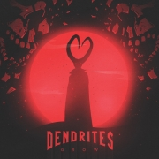 Dendrites - Grow (LP)