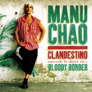 Manu Chao - Clandestino/Bloody Border (3LP+CD)