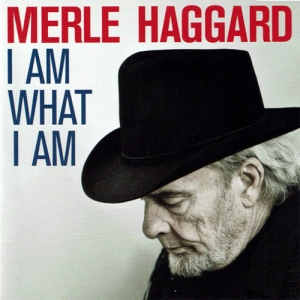 Merle Haggard - I Am What I Am (LP)