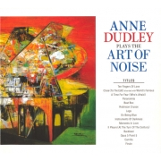 Anne Dudley - Anne Dudley Plays The Art Of Noise (CD)