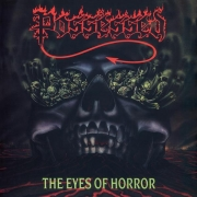 Possessed - The Eyes Of Horror (LP)