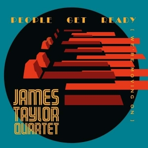 James Taylor Quartet - People Get Ready (LP)