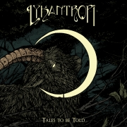 Lykantropi - Tales to be Told (Digi CD)