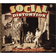 Social Distortion - Hard Times And Nursery Rhymes (CD)