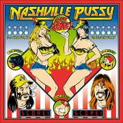 Nashville Pussy - Get Some (LP+CD)