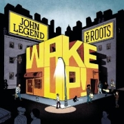 John Legend & the Roots - Wake Up! (CD)