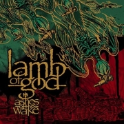 Lamb Of God - Ashes Of The Wake (CD)