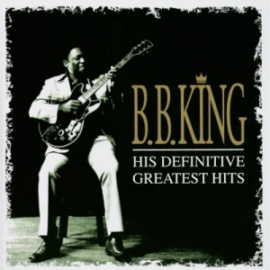 B.B. King - His Definitive Greatest Hits (2CD)