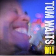 Tom Waits - Bad As Me (CD)