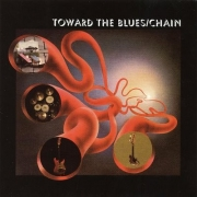 Chain - Toward The Blues (CD)