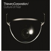 Thievery Corporation - Culture of Fear  (CD)