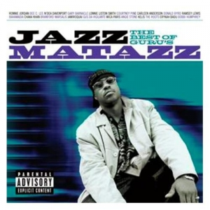 Guru - The Best Of Guru's Jazzmatazz (CD)